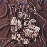 Songtexte von Bill & Gloria Gaither - Old Friends