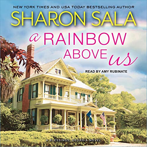 A Rainbow Above Us: Blessings, Georgia Series, Book 8