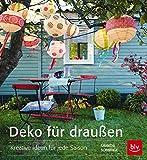 Deko für draußen: Kreative Ideen für jede Saison