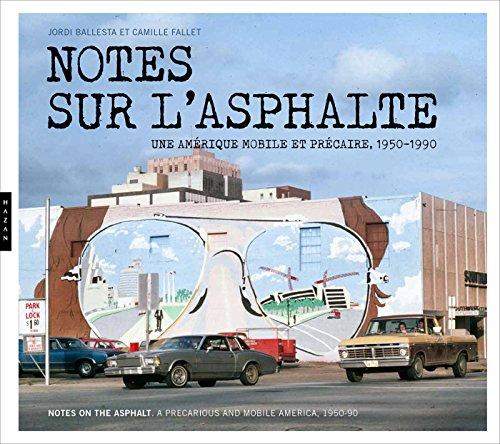 notes-sur-lasphalte-une-amerique-mobile-et-precaire-1956-1989
