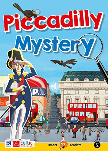 Piccadilly Mystery. Level 2 Starters/Movers A1. Con CD-Audio (Smart readers)