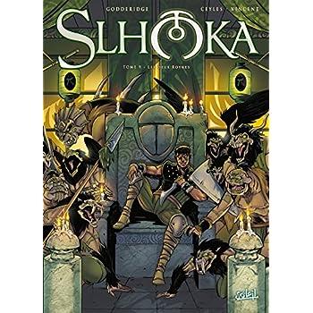 Slhoka T9 - Les Deux Roynes