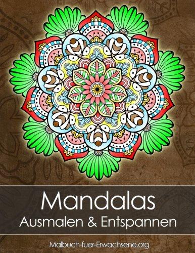 Mandala Malbuch für Erwachsene: Mandalas zum Entspannen (Stressabbau) + BONUS 60 kostenlose Malvorlagen zum Ausmalen (PDF zum Ausdrucken)