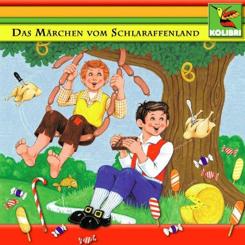 Das Märchen vom Schlaraffenlan...