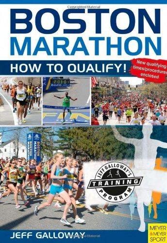Boston Marathon: How to Quality by Jeff Galloway (2012) Paperback