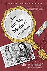Are You My Mother?: A Comic Drama