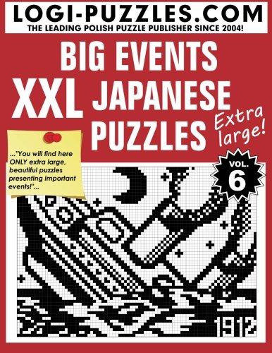XXL Japanese Puzzles: Big Events: Volume 6 por LOGI Puzzles