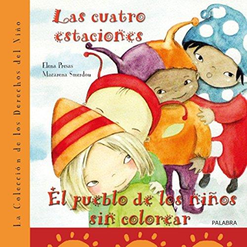 La colección de los derechos del niño: Las cuatro estaciones: 5 (Libros ilustrados)