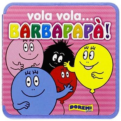 Vola Vola... Barbapapà!