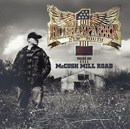 Made on Mccosh Mill Road by Bubba Sparxxx (2014-06-24)