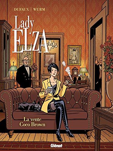 Lady Elza - Tome 02: La vente Coco Brown par Philippe Wurm