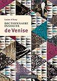 Dictionnaire Insolite de Venise - Cosmopole - 24/05/2012
