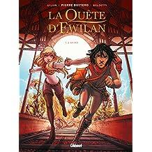 La Quête d'Ewilan - Tome 02 : Akiro (French Edition)