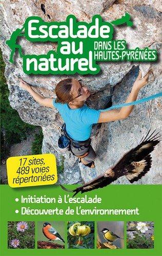 Escalade au naturel dans les Hautes Pyrénées