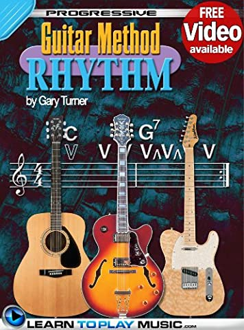 Rhythm Guitar Lessons for Beginners: Teach Yourself How to Play Guitar (Free Video Available) (Progressive Guitar