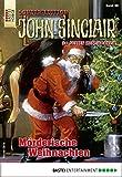 John Sinclair Sonder-Edition 66 - Horror-Serie: Mörderische Weihnachten
