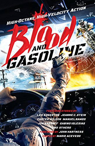 Blood and Gasoline: High-Octane, High-Velocity Action (English Edition)