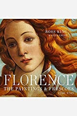 Florence: The Paintings & Frescoes, 1250-1743 Hardcover