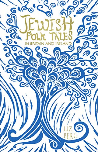 Jewish Folk Tales in Britain and Ireland (English Edition)