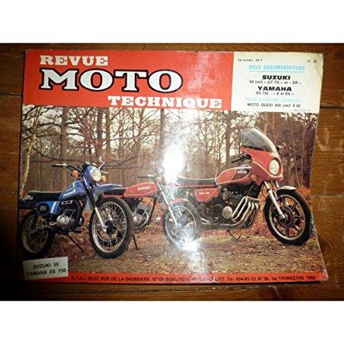 RMT0036 REVUE TECHNIQUE MOTO - SUZUKI 50cc ER-GT-TS - YAMAHA XS750 E...