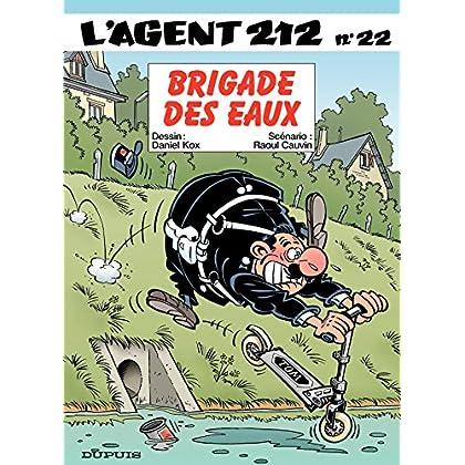 L'Agent 212 – tome 22 - BRIGADE DES EAUX