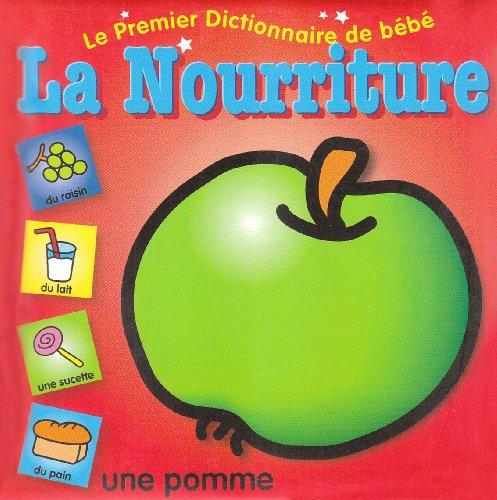 Premier dictionnaire de bébé : La Nourriture par Yoyo Books