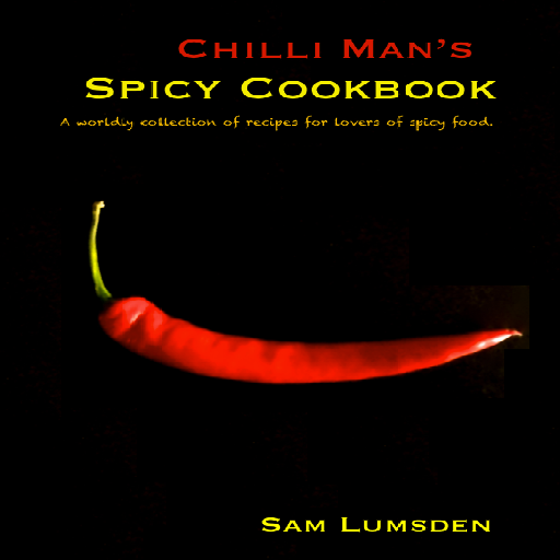 Chilli Man's Spicy Cookbook - Indian