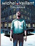 Michel Vaillant - Nouvelle saison - Tome 4 - Collapsus (French Edition)