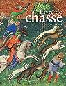 Le livre de chasse de Gaston Febus par Citadelles et Mazenod