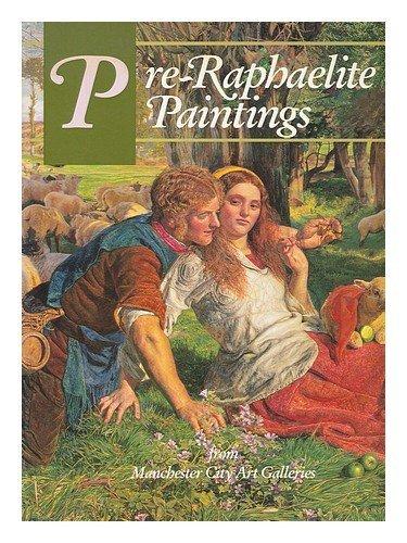 Pre-Raphaelite Paintings from Manchester City Art Gallery by Julian Treuherz (1993-09-06) -