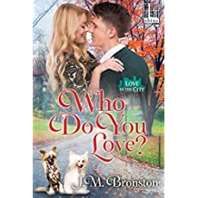Who Do You Love? (Love in the City)