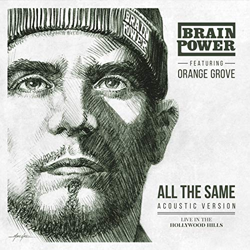 All the Same (Acoustic Version) [Live in the Hollywood Hills] (Orange Grove)