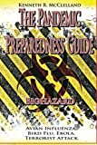 The Pandemic Preparedness Guide by Kenneth R McClelland (2015-10-06)