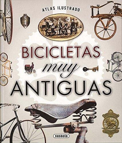 Atlas ilustrado bicicletas muy antiguas por Susaeta Ediciones S  A