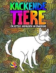 Kackende Tiere: Ein lustiges Ausmalbuch für Erwachsene: Ein lustiges und witziges Anti-Stress-Buch zur Entspan