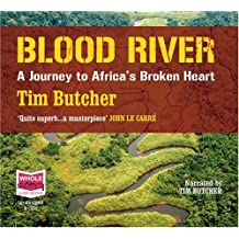 Blood River: A Journey to Africa's Broken Heart (unabridged audio book)