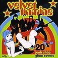 Velvet Tinmine ~ 20 Junkshop Glam Ravers