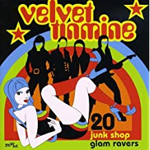 Velvet Tinmine: 20 Junkshop Glam Ravers