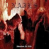 Songtexte von Nails - Abandon All Life