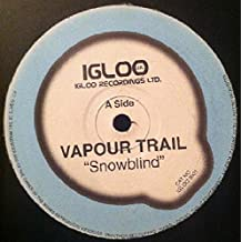 Vapour Trail - Snowblind - Igloo Records