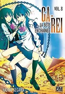 Ga-Rei : La bête enchaînée Edition simple Tome 8
