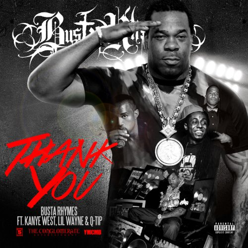 Thank You [feat. Q-Tip & Kanye West & Lil Wayne] [Explicit]