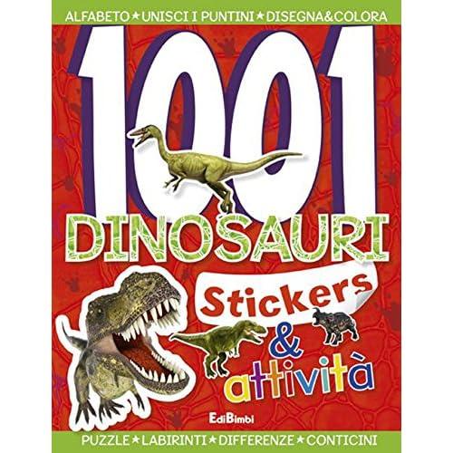 1001 Dinosauri. Stickers E Fantasia: 2