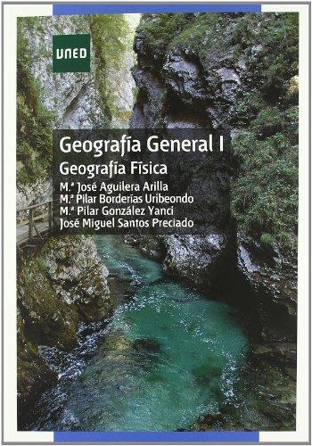 Geografía general I : geografía física (GRADO) por María José AGUILERA ARILLA