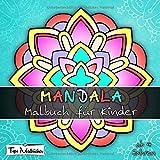 Mandala Malbuch für Kinder ab 4 Jahren