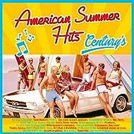 American Summer Hits Century's