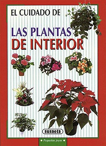 El cuidado de las plantas de interior (Pequeñas Joyas) por Equipo Susaeta