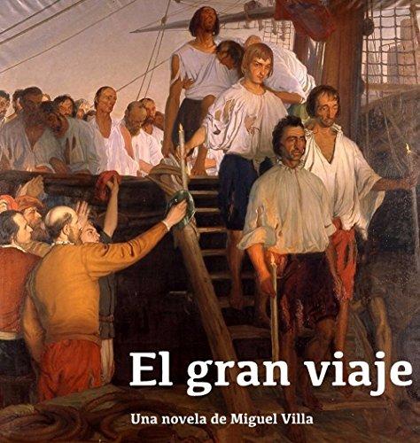 El Gran Viaje por Miguel Villa