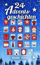 24 Adventsgeschichten: ein besinnlicher Adventskalender