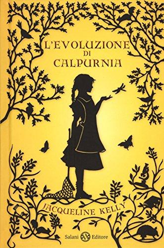 L'evoluzione di Calpurnia di Jacqueline Kelly